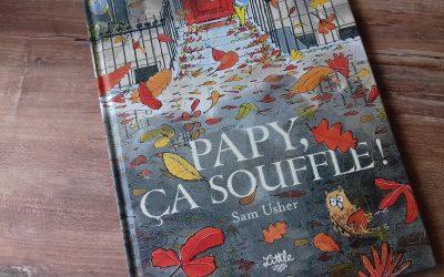 Papy ça souffle  ! aux Editions Little Urban