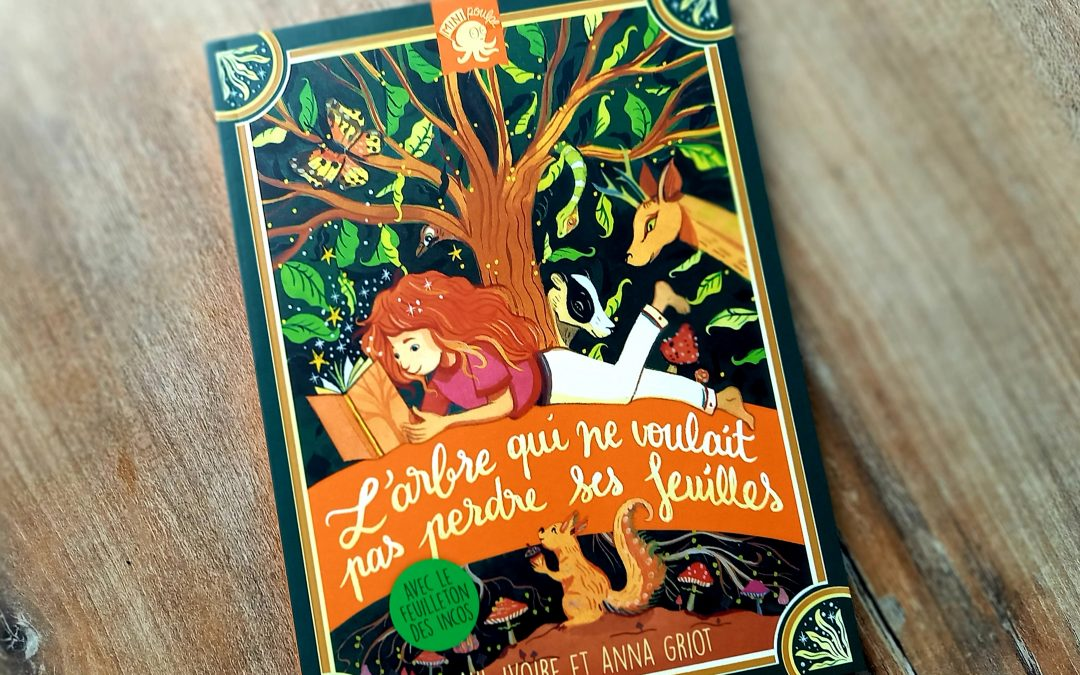 L'arbre qui ne voulait pas perdre ses feuilles, aux éditions Poulpe Fictions